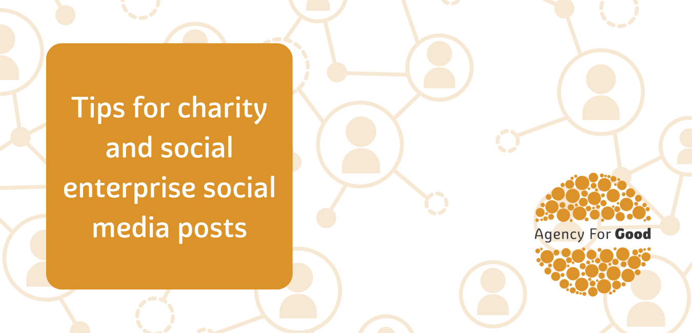 Tips for charity and social enterprise social media posts