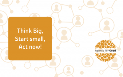 Think Big, Start Small, Act Now.