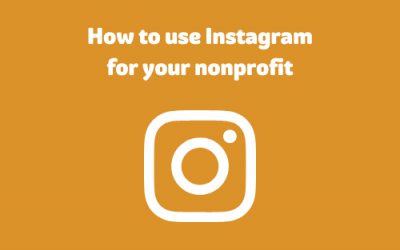 How to use Instagram for your Nonprofit