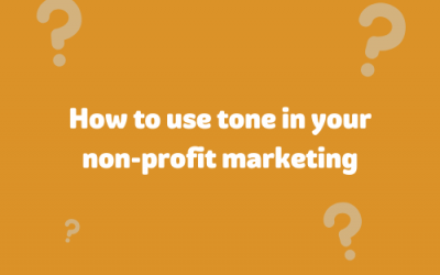How to use tone in your nonprofit marketing