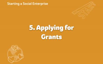 Starting a Social Enterprise – Applying for Grants