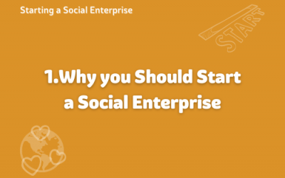 Why you should start a Social Enterprise