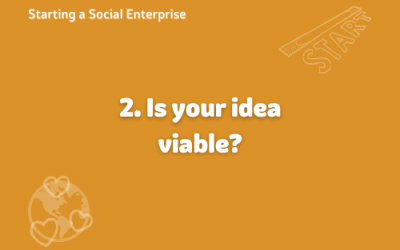 Starting a Social Enterprise – Is it Viable?